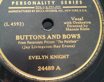 Decca Personality Series Evelyn Knight 78 Shellac Buttons and Bows, I Know Where I'm going