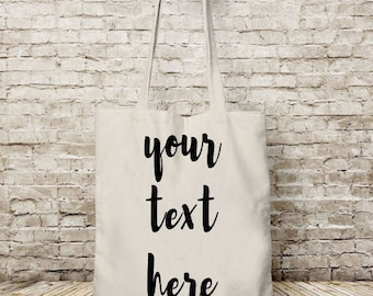 Your text here, custom tote bag, personalized tote bag, quote tote bag, tote bag canvas custom, bags tote, reusable grocery bag, tote bag