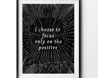 Positive quote wall décor art print for yoga and meditation, positive affirmation, instant download, black and white, hand drawn, typography