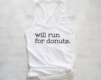 Will run for donuts tank top, running for donuts tank top, I love donuts tank top shirt, exercise donuts shirt, funny exercise tank