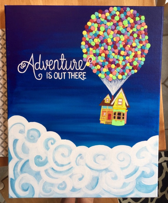 Best 25 Easy Things To Paint Ideas On Pinterest: Adventure Is Out There Pixar's Up Painting