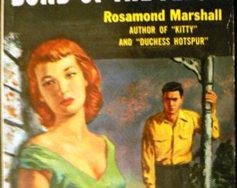 vintage paperback ... BOND of THE FLESH by Rosamond Marshall  ...
