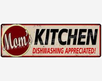 Mom's Kitchen Dishwasing… Vintage Reproduction Metal Sign 6x18 6180379