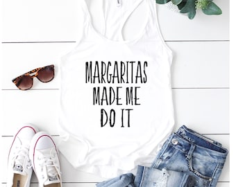 Cinco De Mayo Shirt, Margaritas Made Me Do It, Bachelorette Party Shirts, Fiesta Bachelorette Shirts