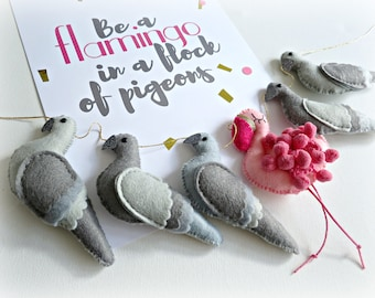 Be a FLAMINGO in a flock of pigeons Garland - pink pom poms gold grey gray