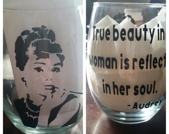 Audrey Hepburn wine glass, Birthday gift, gift for her, women quotes