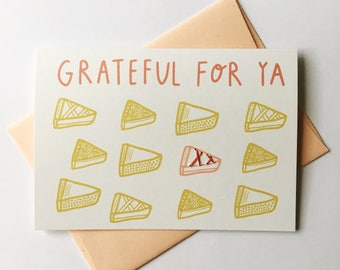Grateful For Ya. Hand Stitched Greeting Card. Thank You Card. Food Card / Pies.