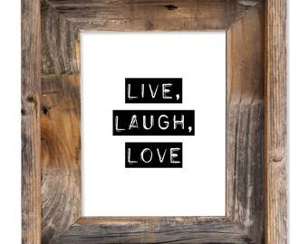 Live Laugh Love, Live Laugh Love Wall Art, Live Laugh Love Sign, Live Laugh Love Print, Typography Print, Black and White Print