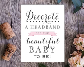 PRINTABLE - Decorate A Headband printable file - Instant Download - Baby Shower Sign