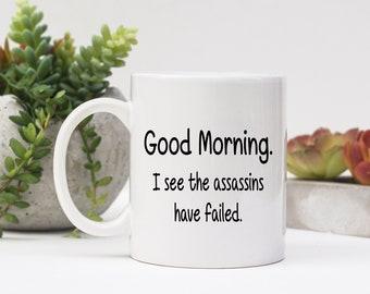 Sassy Good Morning Mug