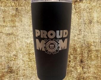 Proud Coast Guard Mom Stainless Steel 20 oz Engraved Custom Tumbler- Patriotic, coastie Yeti
