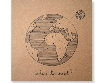 Where to Next Illustrated Card, Greeting Card, Travel Card, Nomad, Handmade Greeting Card