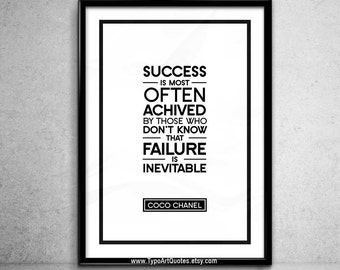 Coco Chanel quote - Success is most often achived by those who don't know that...- Fashion Quotes - Chanel Wall Art Print