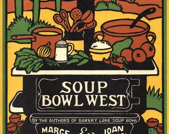SOUP BOWL WEST Marge Mitchell, Joan Sedgwick Mande's Restaurant Prescott, Arizona 1983