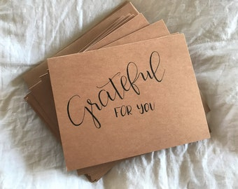 Grateful For You   10 Card Pack   Kraft Paper Cards With Blank Envelopes   Thank You Cards   Modern Calligraphy