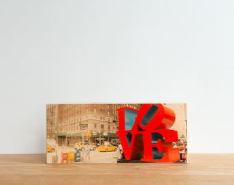 Love Sculpture, Photo Art Block, Image Transfer on wood, 'Love NYC' by Patrick Lajoie, NYC Love sign, street art, love, street photography