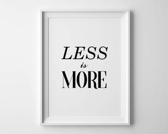 Less is more print Less is more Architecture poster Calligraphy poster Trending printable Architect gift Inspiring words Scandi print