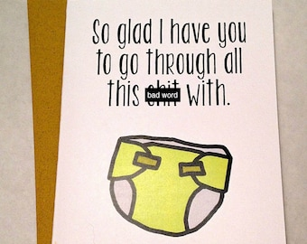 Mature Mother's/Father's Day Card - Diaper Card - New Parent Card