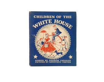 Children of the White House  Book American Government US Politics American Political History for Child