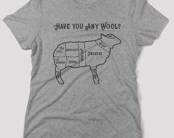 Have you any wool? Funny Yarn Crafter Shirt