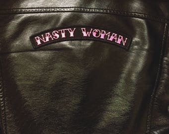 Nasty Woman peel and stick patch