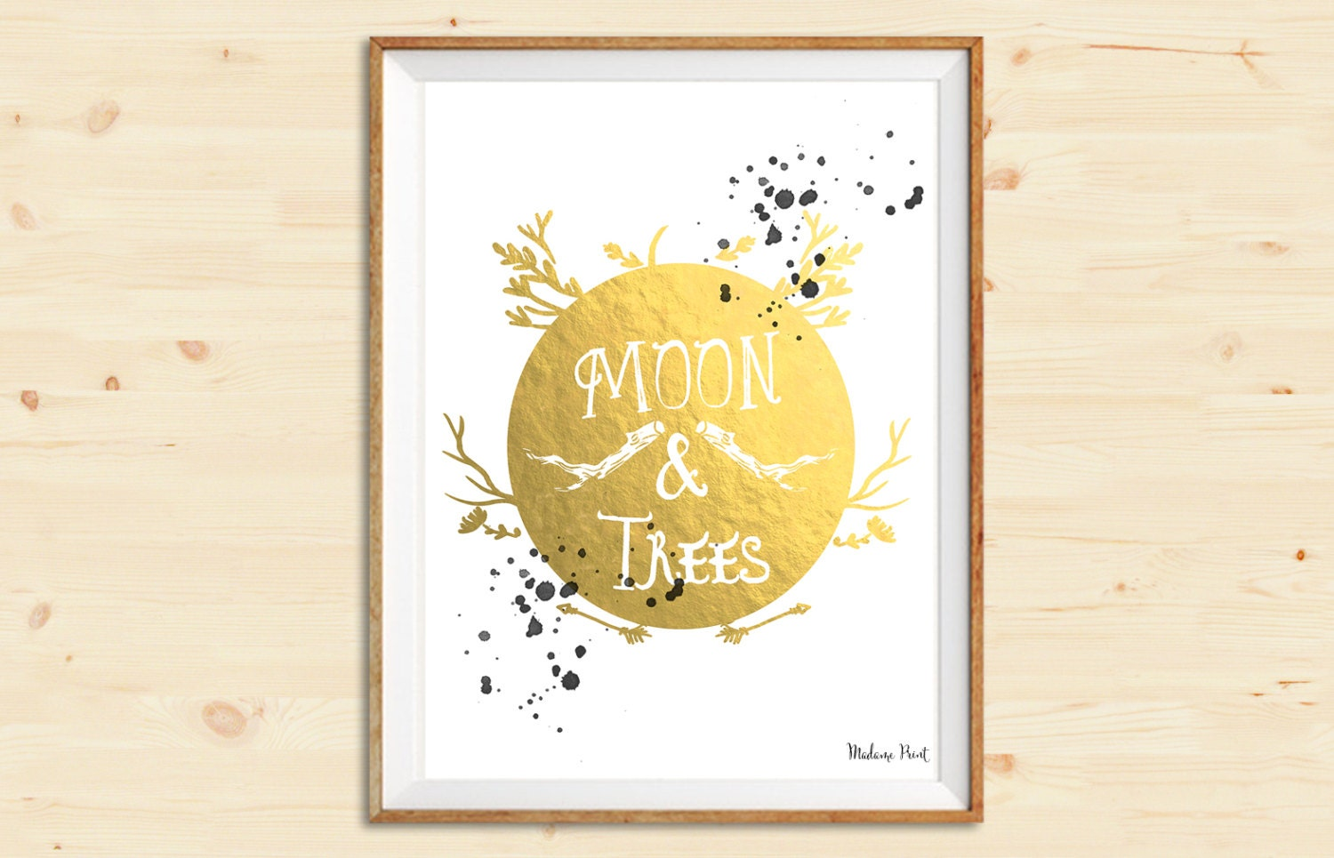 Moon and Trees Tumblr Quote Gold Foil Watercolor Print Wall