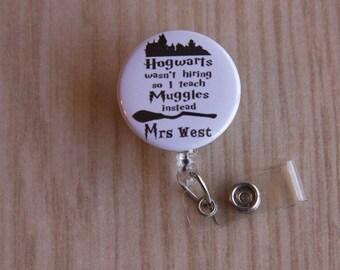 Teacher Badge Reel-ID Badge Holder-Teacher/teacher Aide-ID Badge Holder-I Teach Muggles-Retractable Badge Holder-Harry Potter Inspired