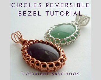 Circles Reversible Bezel Pendant, Wire Jewelry Tutorial, PDF File instant download, learn to wire wrap