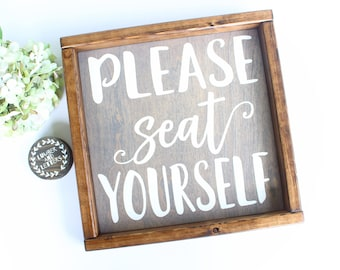 Please Seat Yourself Sign - Farmhouse Kitchen Sign - Farmhouse Bathroom Signs - Farmhouse bathroom Sign - Bathroom Wall Decor