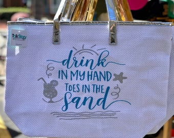 Drink in my hand, Toes in the Sand tote