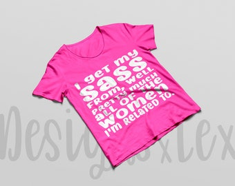 I Get My Sass From - Childs Shirt