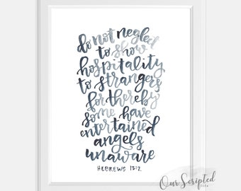 Hebrews 13:2 Entertaining Angels. Lettered. Watercolor. Inspirational Quote.