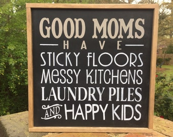"Gift for Mom, Good Mom Sign, Good Moms Have. Gifts for Mom. Young Mom Gift. ""Good Moms Have Happy Kids""."