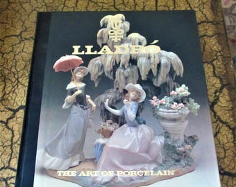 Lladro - the Art of Porcelain hardcover book
