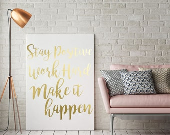 "Gold Foil Print ""Make It Happen"" - Gold Foil Quote - Foil Print - Gold Foil - Gold Office Home Decor - Calligraphy Art Print - Art Print"