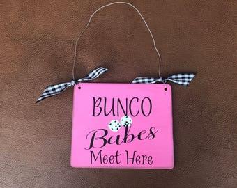 BUNCO Babes Meet Here Sign, Pink Bunco Sign, BUNCO Game Decor