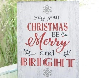 IN STOCK~    May your Christmas be Merry and Bright Christmas sign Holiday decor 12x15 Solid Wood Sign