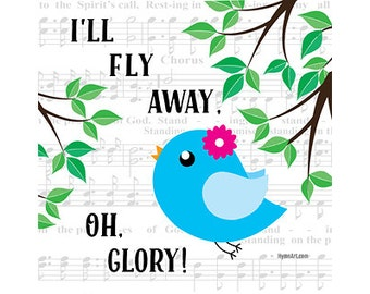 I'll Fly Away Hymn Art Greeting Card Digital Download