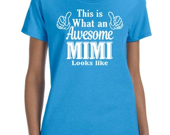 This Is What An Awesome Mimi Looks Like Women T-shirt Mimi Shirt Gift for Mimi