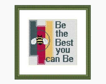 Cross stitch pattern, Modern cross stitch, cross stitch quote - 'BE THE BEST' cross stitch chart - downloadable Pdf