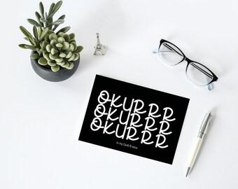 OKURRR Pop Culture Note Card, A2 Folded Card, Cardi B-inspired, Blank on the Inside