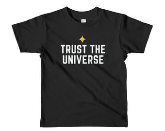 Trust the universe short sleeve kids t-shirt