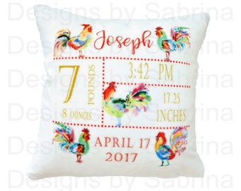 YEAR of the ROOSTER Pillow-Baby Pillow-Birth Announcement-Nursery Decor-Baby Pillow-Keepsake Pillow-Personalized Pillow-New Baby-Birth Stats