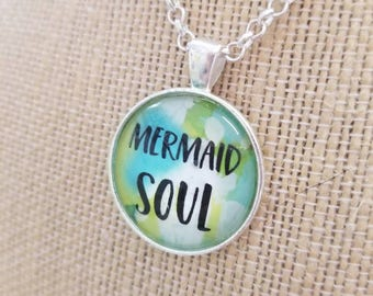 Mermaid Soul...Painted Quote Necklaces, Inspirational Charms, Coastal Ocean Inspired, Beach