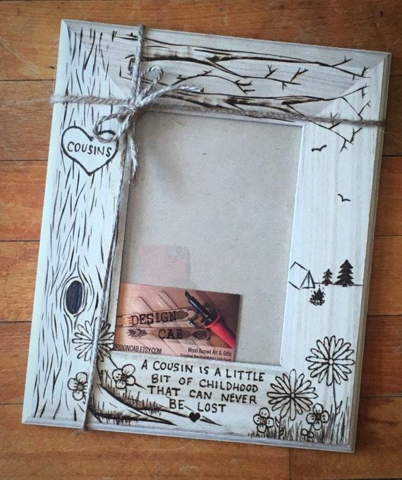 Wood Frame Gift, cousin wood burned frame, 5x7 custom, cousin gift ...