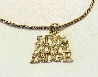 Vintage Live Love Laugh 14k Gold Pendant on Gold Filled Box Chain