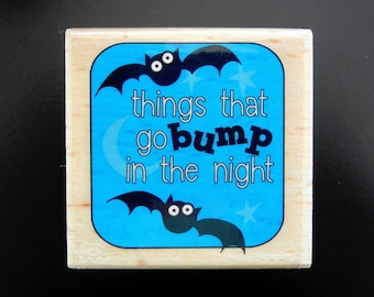 HALLOWEEN Things That Go Bump In the Night with Bats Wood Mounted Rubber Stamp