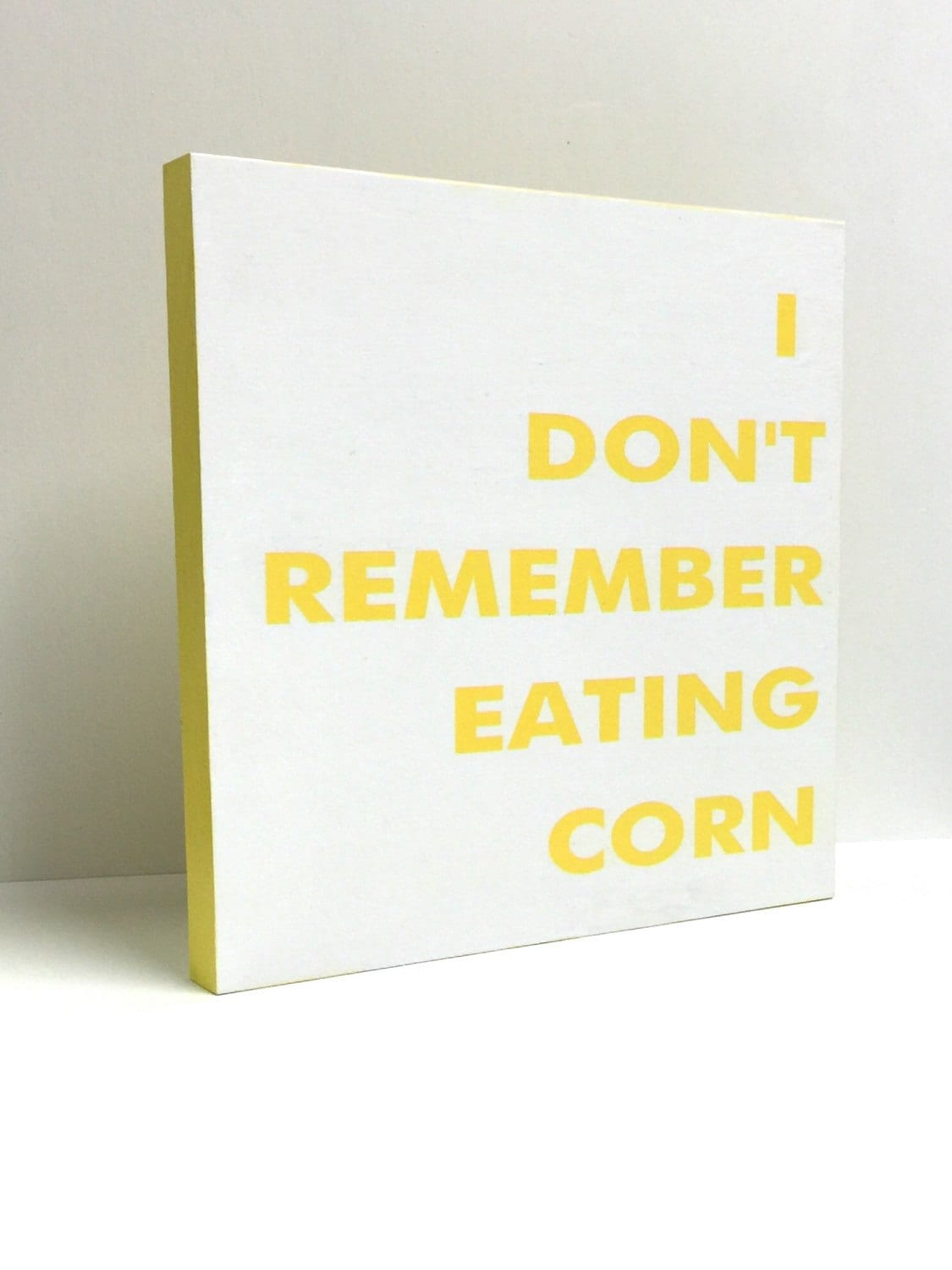 I Don\'t Remember Eating Corn Funny Bathroom Signs