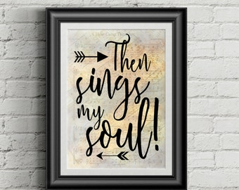 Then Sings My Soul Digital Hymn Print
