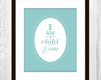 "I am a child of God Boys Aqua Nursery Art Print (5x7"")"